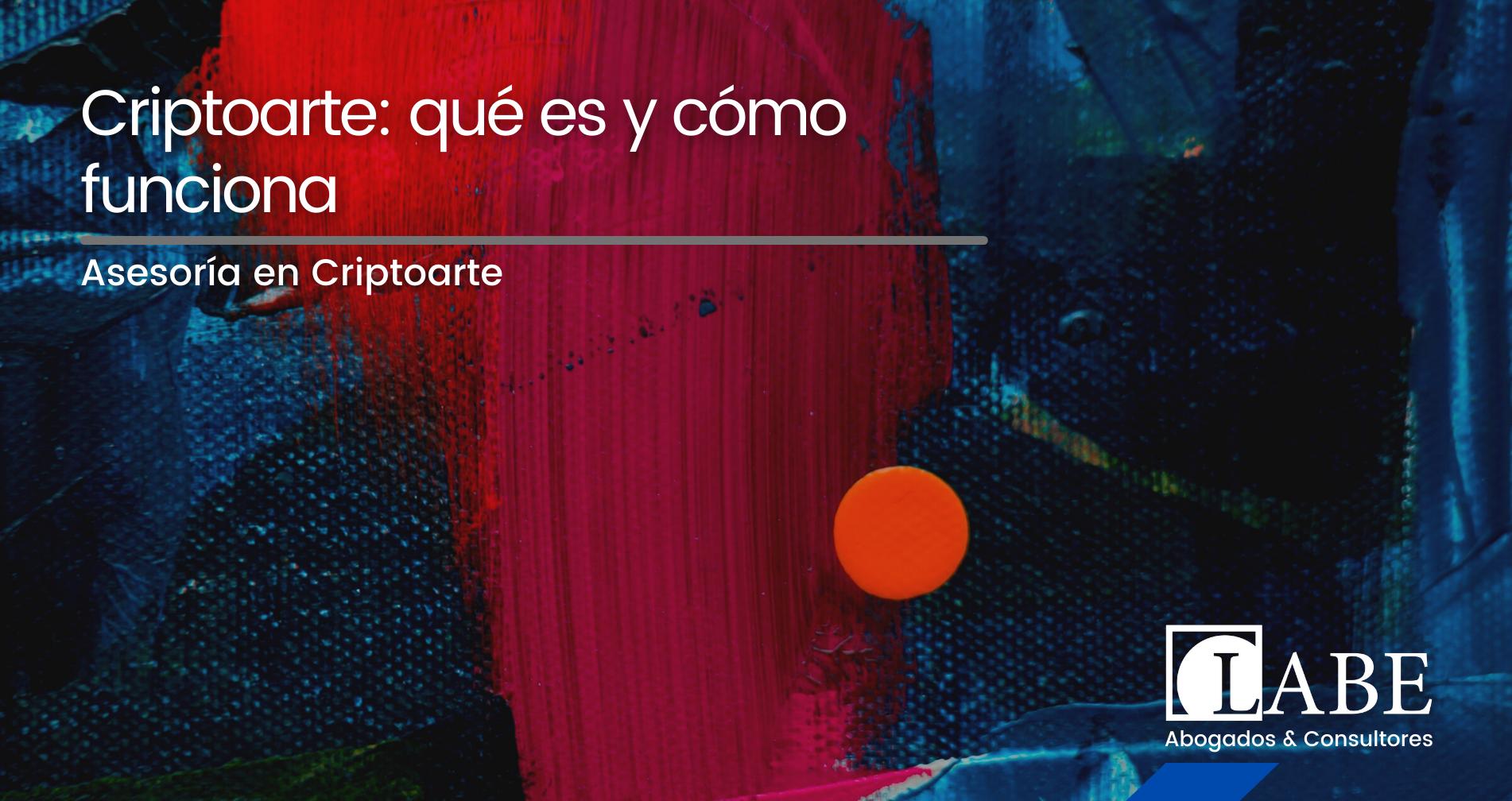 Criptoarte -Labe Abogados
